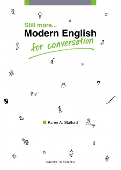 Still more... Modern English for Conversation