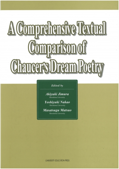 A Comprehensive Textual Comparison of Chaucer's Dream Poetry