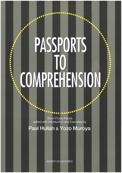 PASSPORTS TO COMPREHENSION